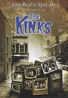 You really got me : the story of the Kinks.