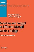 Modeling and Control for Efficient Bipedal Walking Robots : a Port-Based Approach