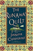 The runaway quilt : an Elm Creek quilts novel