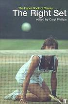 The right set : the Faber book of tennis