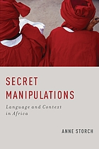Secret manipulations : language and context in Africa