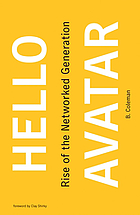 Hello avatar : rise of the networked generation