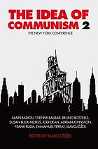 The idea of Communism 2 : the New York conference
