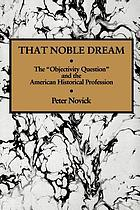 That noble dream : the
