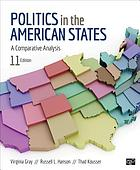 Politics in the American states : a comparative analysis