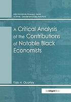 A critical analysis of the contributions of notable black economists