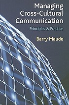 Managing cross-cultural communication : principles and practice