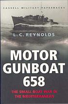 Motor Gunboat 658 : the small boat war in the Mediterranean