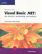 Programming with Microsoft Visual Basic .Net : an object-oriented approach : Introductory