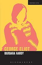 George Eliot : a critic's biography