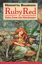 Ruby Red : tales from the Weedwater