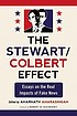 The Stewart/Colbert effect : essays on the real... by  Amarnath Amarasingam