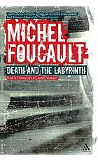 Death and the labyrinth : the world of Raymond Roussel