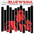 Blue 'n' soul : Hear it through the grapevine.