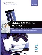 Biomedical science practice : experimental and professional skills