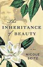 The inheritance of beauty : a novel
