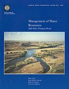 Management of water resources : bulk water pricing in Brazil