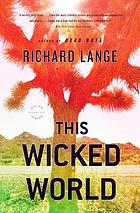This wicked world : a novel