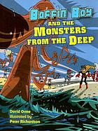 Boffin Boy and the monsters from the deep