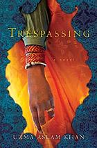 Trespassing : a novel