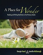 A place for wonder : reading and writing nonfiction in the primary grades