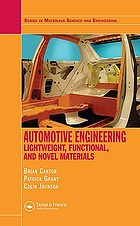 Automotive engineering : lightweight, functional, and novel materials