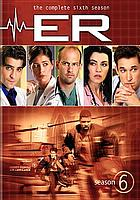 ER. / The complete sixth season