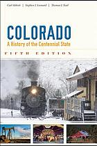 Colorado : a history of the Centennial State