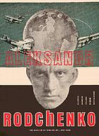 Aleksandr Rodchenko : [in conjunction with the exhibition Aleksandr Rodchenko, at the Museum of Modern Art, New York, June 25 - October 6, 1998]