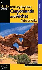 Best easy day hikes. Canyonlands and Arches National Parks