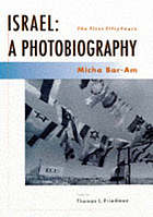 Israel, a photobiography : the first fifty years