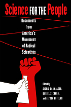 Science for the people : documents from America's movement of radical scientists