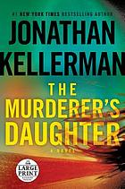The murderer's daughter : a novel