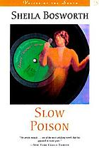Slow poison : a novel