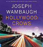 Hollywood crows : [a novel]