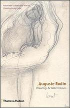 Auguste Rodin : drawings & watercolors
