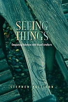 Seeing things : deepening relations with visual artefacts