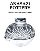 Anasazi pottery : ten centuries of prehistoric ceramic art in the Four Corners country of the Southwestern United States, as illustrated by the Earl H. Morris memorial pottery collection in the University of Colorado Museum