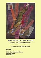 The Irish celebrating : festive and tragic overtones