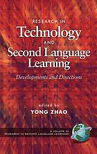 Research in technology and second language education developments and directions