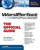 WordPerfect Office 2002 : the official guide