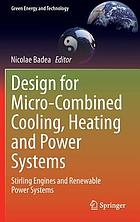 Design for micro-combined cooling, heating and power systems : Stirling engines and renewable power systems