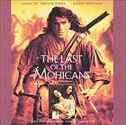 The last of the Mohicans : original motion picture soundtrack