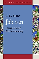 Job 1-21 : interpretation and commentary