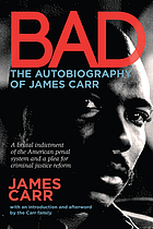 BAD : the autobiography of James Carr