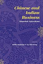 Chinese and Indian business : historical antecedents