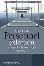 Personnel selection : adding value through people