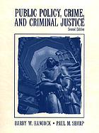 Public policy: crime and criminal justice