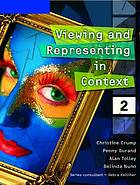 Viewing and representing in context