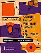 A guided tour of multimedia systems and applications